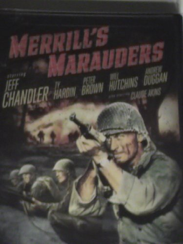 Merrill's Marauders Chandler Hardin Brown