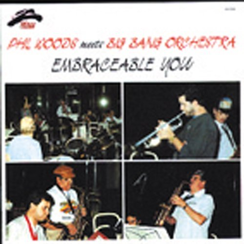 Phil Woods Embraceable You