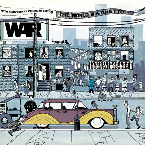 War World Is A Ghetto [40th Annive Expanded Ed.