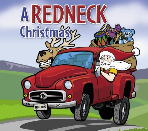 Slidawg & The Redneck Ramblers Redneck Christmas