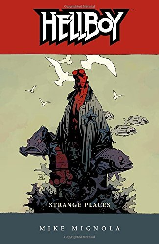 Mike Mignola Strange Places