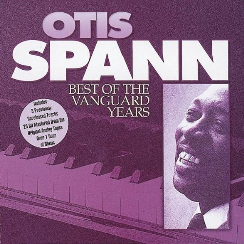 Otis Spann Best Of The Vanguard Years Import Gbr