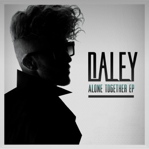 Daley Alone Together