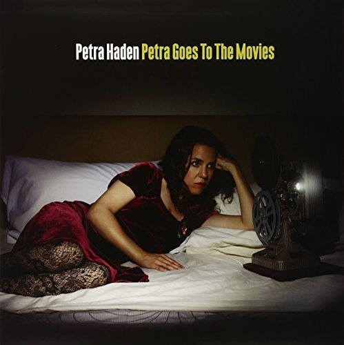 Petra Haden Petra Goes To The Movies Incl. CD