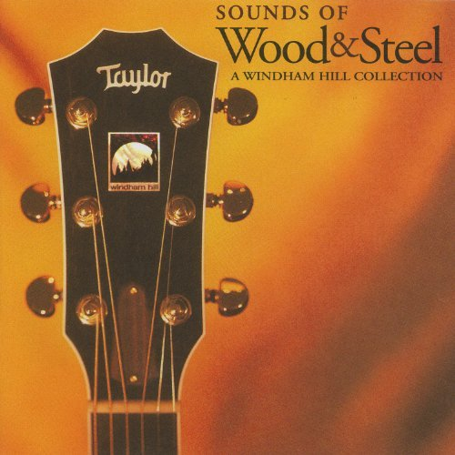Sounds Of Wood & Steel Sounds Of Wood & Steel