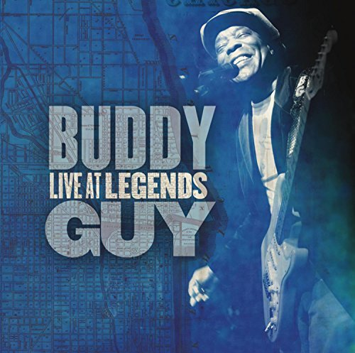 Buddy Guy Live At Legends Live At Legends