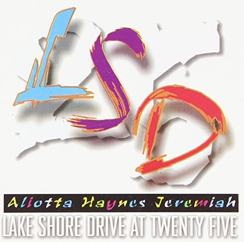 Aliotta Haynes Jeremiah Lake Shore Drive At 25