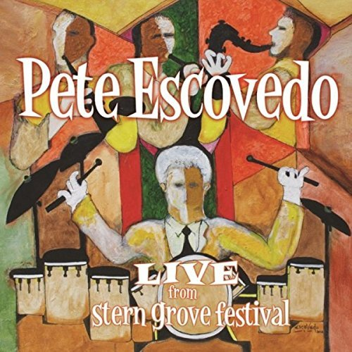 Pete Escovedo Live From Stern Grove Festival