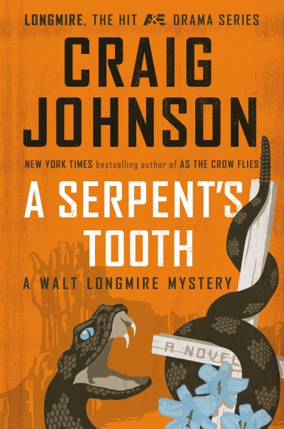 Craig Johnson A Serpent's Tooth A Walt Longmire Mystery