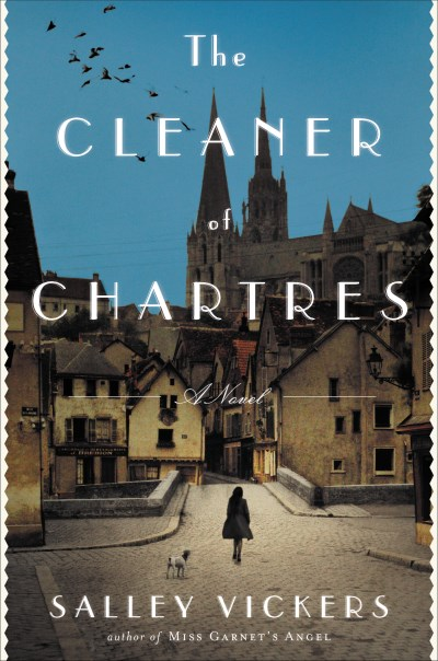 Salley Vickers The Cleaner Of Chartres
