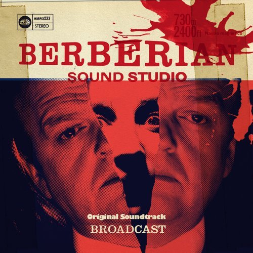 Broadcast Berberian Sound Studio