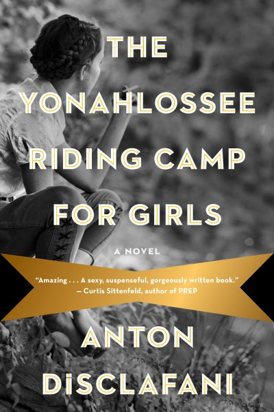 Anton Disclafani The Yonahlossee Riding Camp For Girls