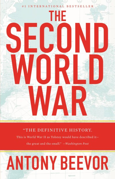 Antony Beevor The Second World War