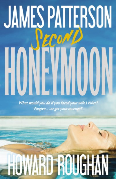 James Patterson Second Honeymoon