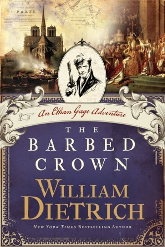 William Dietrich The Barbed Crown