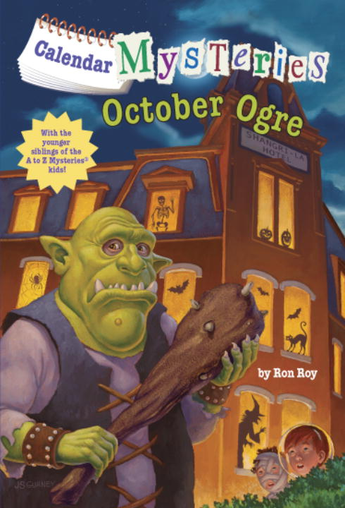 Ron Roy Calendar Mysteries #10 October Ogre