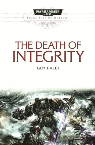 Guy Haley Death Of Integrity