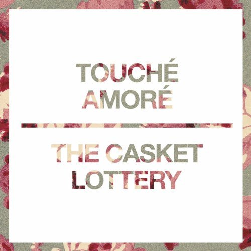 Touche Amore & The Casket Lott Split 7 7 Inch Single