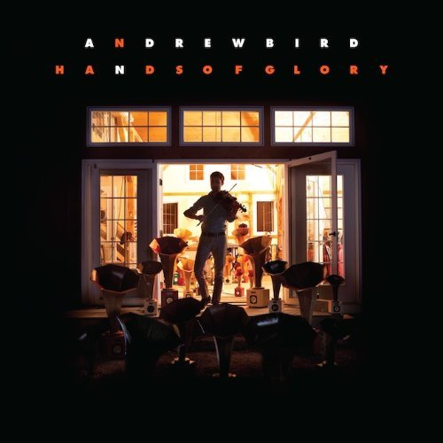 Andrew Bird Hands Of Glory (lp) Incl. Digital Download