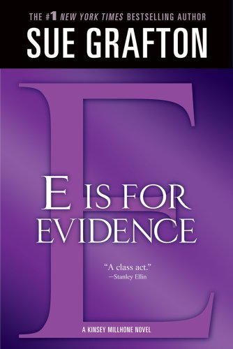 "Sue Grafton E"" Is For Evidence A Kinsey Millhone Mystery"