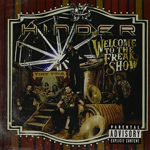 Hinder Welcome To The Freakshow Explicit Version