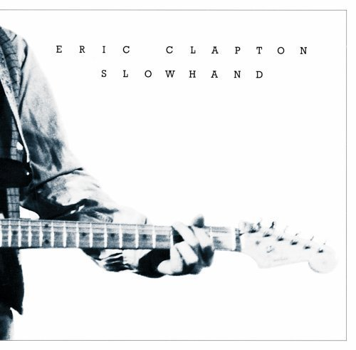 Eric Clapton Slowhand 35th Anniversary Remastered
