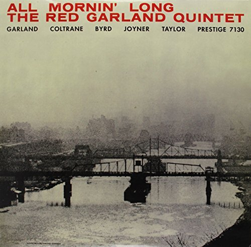 Red Quintet Garland All Mornin' Long