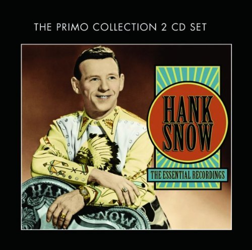 Hank Snow Essential Recordings 2 CD