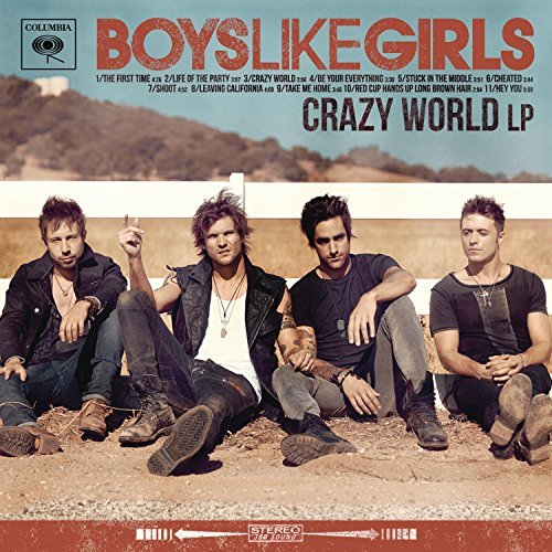 Boys Like Girls Crazy World Crazy World