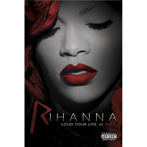Rihanna Rihanna Loud Tour Live At The O2 Explicit Nr
