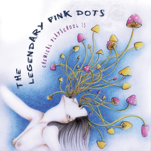 Legendary Pink Dots Chemicalplayschool 15