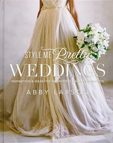 Abby Larson Style Me Pretty Weddings Inspiration & Ideas For An Unforgettable Celebrat