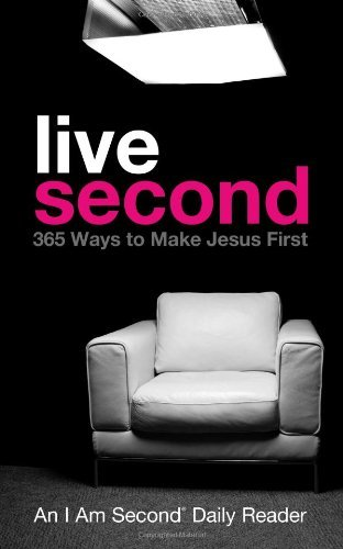 Doug Bender Live Second 365 Ways To Make Jesus First