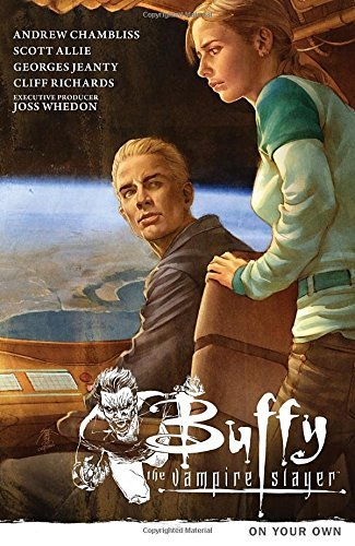 Andrew Chambliss Buffy The Vampire Slayer Season 9 Volume 2 On Your Own
