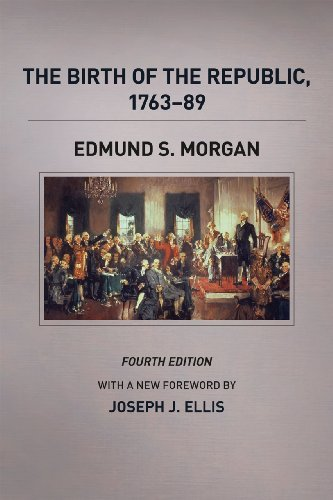 Edmund S. Morgan The Birth Of The Republic 1763 89 0004 Edition;