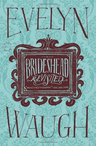Evelyn Waugh Brideshead Revisited