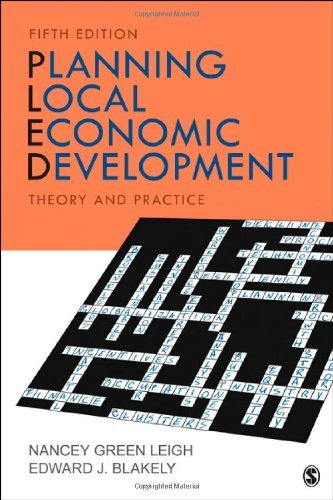Nancey G. Leigh Planning Local Economic Development Theory And Practice 0005 Edition;
