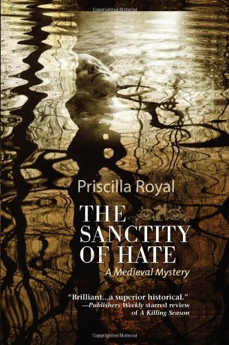 Priscilla Royal The Sanctity Of Hate