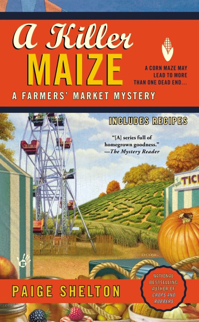 Paige Shelton A Killer Maize