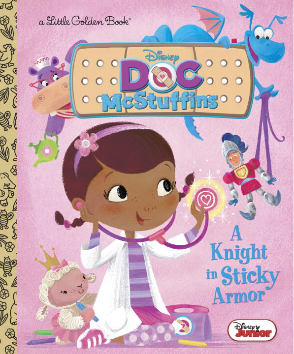 Andrea Posner Sanchez A Knight In Sticky Armor (disney Junior Doc Mcstuffins)