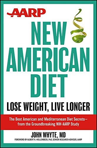 John Whyte Aarp New American Diet Lose Weight Live Longer