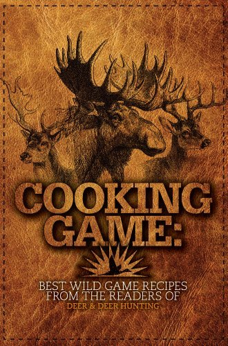 Jacob Edson Cooking Game Best Wild Game Recipes From The Readers Of Deer &
