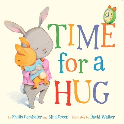 Phillis Gershator Time For A Hug