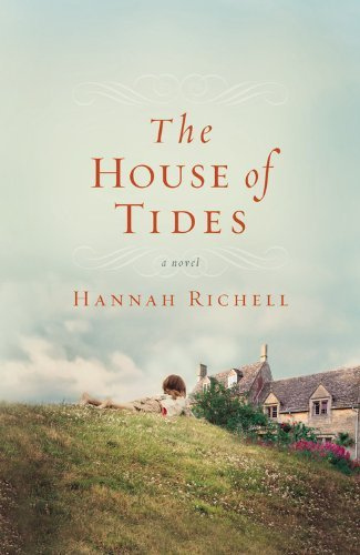 Hannah Richell The House Of Tides