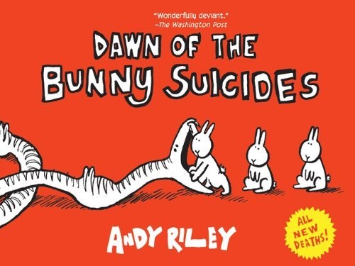 Andrew Riley Dawn Of The Bunny Suicides