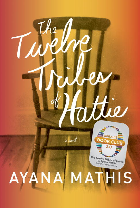 Ayana Mathis Twelve Tribes Of Hattie The
