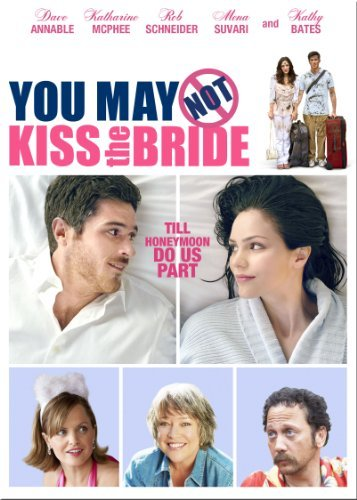 You May Not Kiss The Bride Mcphee Schneider Annable Ws Pg13