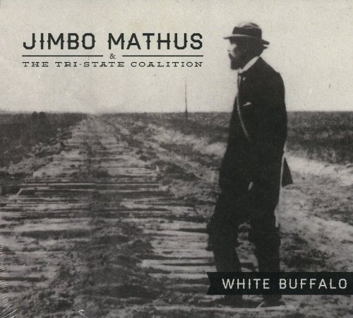 Jimbo & The Tri State Coalition Mathus White Buffalo Digipak