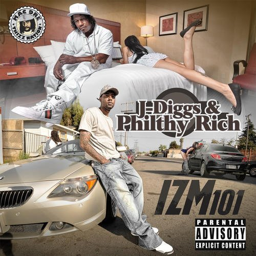 J Diggs & Philthy Rich Izm101 Explicit Version