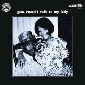 Gene Russell Talk To My Lady